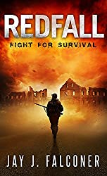 Redfall (A Post-Apocalyptic Survival Thriller Book 1)