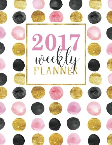 Weekly Planner: 2017 Weekly & Monthly Organizer (Creative Journaling & Hand Lettering Series)