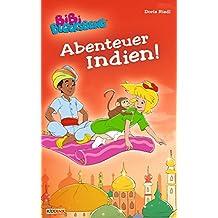 Bibi Blocksberg - Abenteuer Indien!: Roman