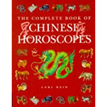 Chinese Horoscopes (The Complete Book of…)