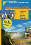 NaturReiseführer: Argentinien / Chile