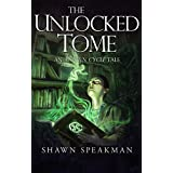 The Unlocked Tome: An Annwn Cycle Tale (The Annwn Cycle) (English Edition)
