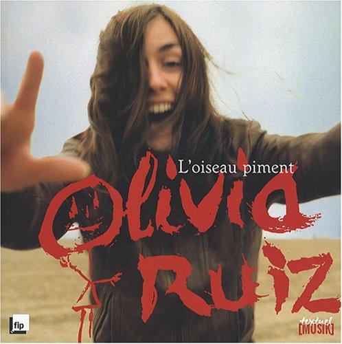 L'oiseau piment par  Olivia Ruiz