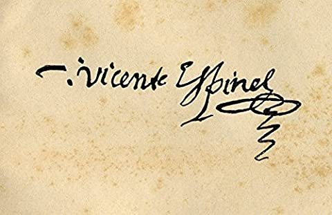 Ken Welsh / Design Pics – Signature Of Vicente Espinel 1550 - 1624. Spanish Writer And Musician. Photo Print (45.72 x 27.94 cm)