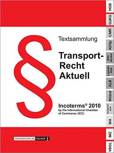 Transportrecht Aktuell 2015: Textsammlung
