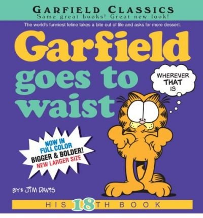 [ [ [ Garfield Goes to Waist (Garfield Classics (Paperback) #18) [ GARFIELD GOES TO WAIST (GARFIELD CLASSICS (PAPERBACK) #18) ] By Davis, Jim ( Author )Apr-28-2009 Paperback