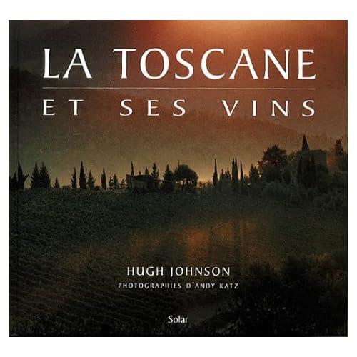 Toscane et ses vins