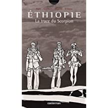 Ethiopie : La trace du Scorpion
