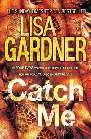Catch Me (Detective D.D. Warren