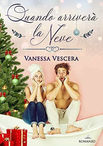 Vanessa Vescera - Quando arriverà la neve (2019)
