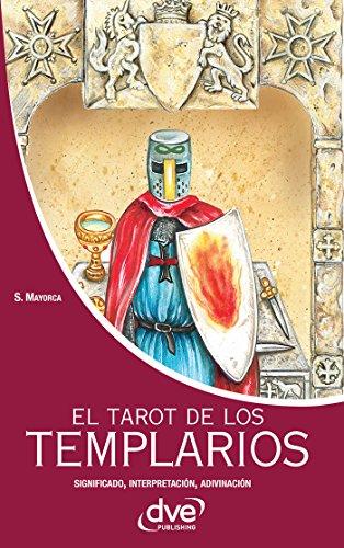 El tarot de los templarios. Significado - interpretación ...
