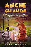 Anche gli Alieni Mangiano PopCorn : I Migliori libri per bambini e ragazzi