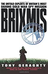 Brixmis: The Untold Exploits of Britain's Most Daring Cold War Spy Mission