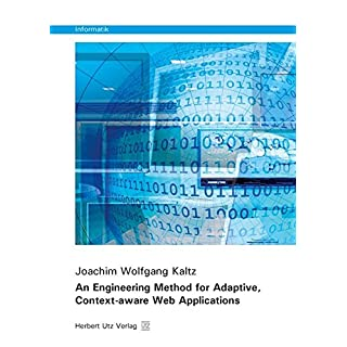 An Engineering Method for Adaptive, Context-aware Web Applications (Informatik)