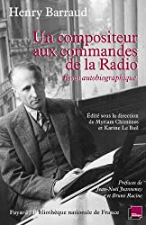 Un compositeur aux commandes de la radio : Essai autobiographique (Musique) (French Edition)