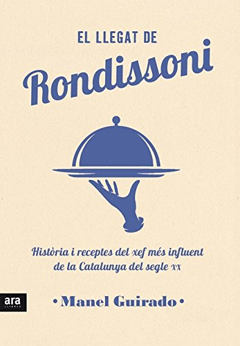 El llegat de Rondissoni por Manel Guirado i Cabezas