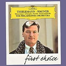 First Choice Wagner: Meistersinger; Lohengrin; Parsifal; Tristan und I by Christian Thielmann