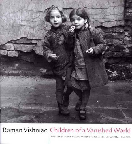 Children of a Vanished World (S.Mark Taper Foundation Book in Jewish Studies) por Roman Vishniac