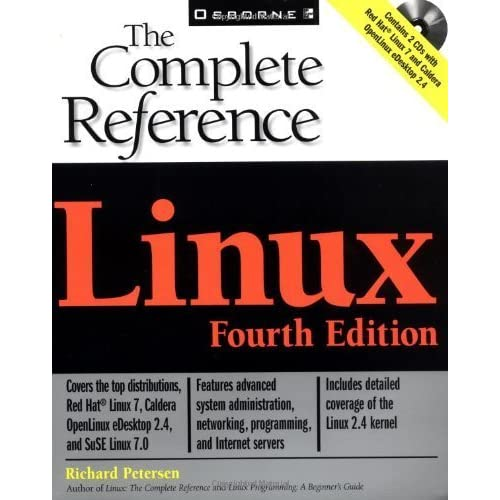 Linux: The Complete Reference 4th edition by Petersen, Richard (2000) Paperback