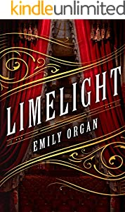 Limelight: a Victorian mystery which will keep you guessing (Penny Green Series Book 1)