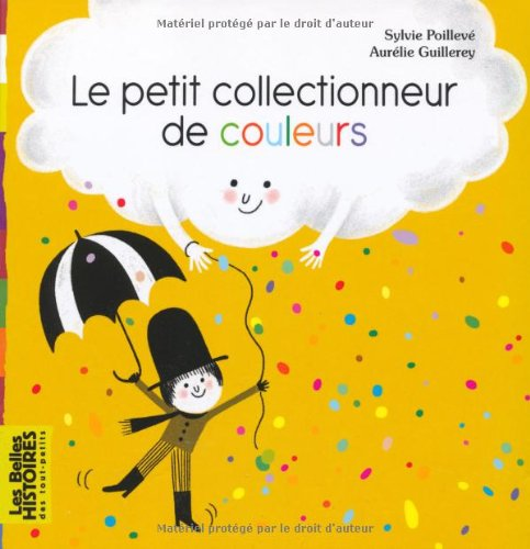 """<a href=""""/node/149171"""">Le Petit collectionneur de couleurs</a>"""