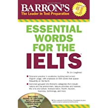 Essential Words for the IELTS with Audio-CD: International English Language Testing System (Barron's Essential Words for the Ielts (W/CD))