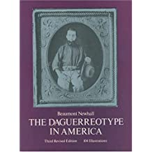 The Daguerreotype in America by Beaumont Newhall (1976-06-01)