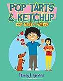PopTarts and Ketchup: PopTarts y Catsup