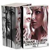 Une Si Belle Fille (L'Intégrale): (Roman Érotique, Première Fois, LGBT,  Entre Femmes, Initiation)