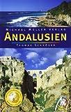 Andalusien: Reisehandbuch mit vielen praktischen Tipps. - Thomas Schröder