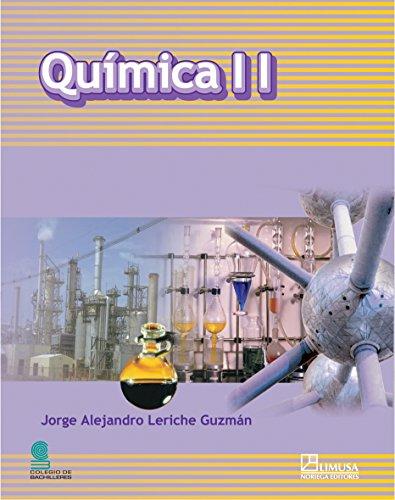 Quimica 2/ Chemistry 2: Aportaciones Para La Construccion Del Conocimiento por Leriche