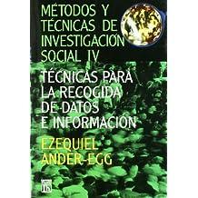 METODOS TECNICAS INVESTIGACION 4 SOCIAL TECNICAS PARA RECOGIDA DATOS E INFORMACION