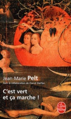 C'est vert et ça marche ! par Jean-Marie Pelt