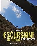 Scarica Libro Escursioni in Ticino 30 proposte per tutti (PDF,EPUB,MOBI) Online Italiano Gratis
