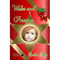 Wishes and Promises (English Edition) - Holley Marine