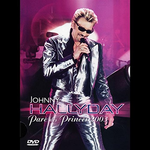 Johnny Hallyday - Parc des Princes 2003 [Édition Simple]