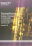 Saxophone & Jazz Saxophone Scales & Arpeggios from 2015: Grades 1 - 8 (Woodwind Exam Repertoire)