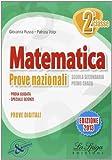 Matematica. Prove nazionali. Per la Scuola media. Con espansione online: 2