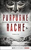 Purpurne Rache: Thriller