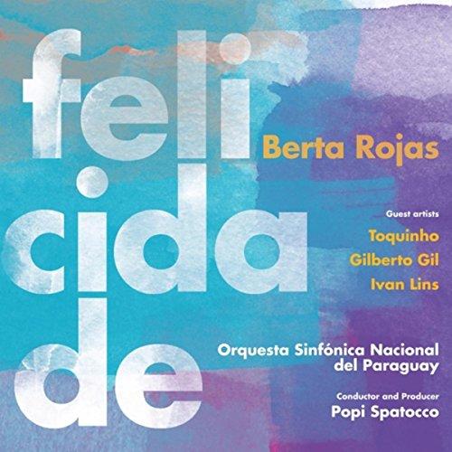 Toquinho & Orquesta Sinfonica Nacional Del Paraguay)
