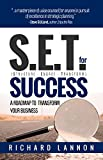 S.E.T. for Success: a roadmap to transform your business
