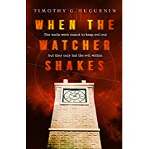 When the Watcher Shakes (English Edition)