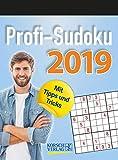 Profi Sudoku  2019: Tages-Abreisskalender. Jeden Tag ein neues herausforderndes Sudoku. I Aufstellbar I 12 x 16 cm