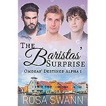 The Baristas' Surprise (Omegas' Destined Alpha 1): MMM Alpha/Omega Mpreg Romance