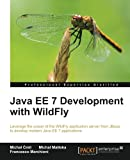 Java EE 7 Development with WildFly (English Edition)