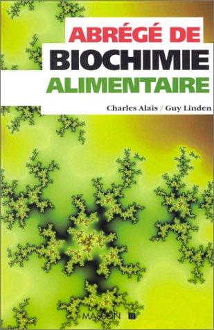 Abrégé de biochimie alimentaire