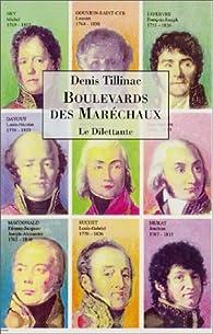 Boulevard des Maréchaux par Denis Tillinac