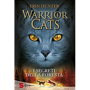 WARRIOR CATS 3. I segreti della foresta (Warriors)