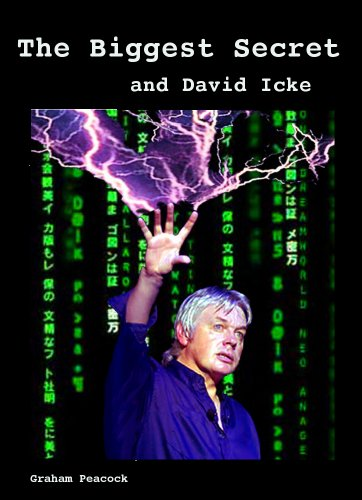 The biggest secret and david icke ebook graham peacock amazon the biggest secret and david icke by peacock graham fandeluxe Choice Image