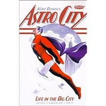 Astro City: Life in the Big City (Kurt Busiek's Astro City)